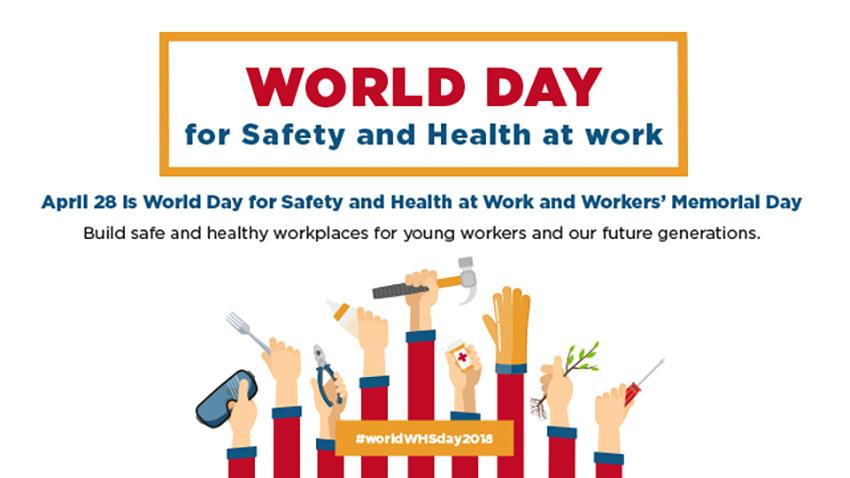 Workplace Health and Safety Day 2018